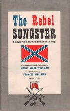 1st Ed The Rebel Songster - Civil War Confederate Songbook - Manly Wade Wellman