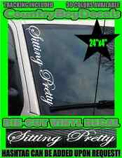 SITTING PRETTY VERTICAL Windshield Vinyl Decal Sticker Truck Boost Turbo Smoke