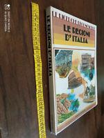 LIBRO: LE REGIONI D'ITALIA Ricerche di conoscere 1988 FABBRI EDITORI