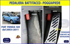 Pedana Poggiapiedi Battitacco Pedali piede poggiapiede pedale per FIAT Panda 169