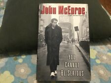 JOHN MCENROE SIGNED TO NICHOLAS BOOK YOU CANT BE SERIOUS/TENNIS,WIMBELDON,USOPEN