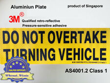 1 x REFLECTIVE Aluminium Metal Do Not Overtake Turning Vehicle Sign Plate