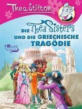 Die Thea Sisters und die griechische Tragödie von Thea Stilton (2016, Gebundene