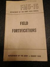 Department Of The Army Fm 5-15 Field Fortifications Book 1949 Used