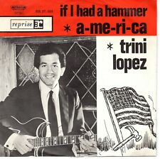 7inch TRINI LOPEZ if i had a hammer HOLLAND EX  (S1518)
