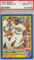 Juan Gonzalez 1990 Score Rookie Card #637 GEM MINT 10 Texas Rangers