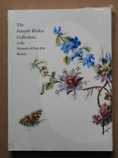 """""""THE FORSYTH WICKES COLLECTION IN THE MUSEUM OF FINE ARTS BOSTON, PB *NEW*"""