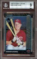 1999 bowman chrome #369 ADAM DUNN cincinnati reds rookie card BGS 9 (9.5 9 9 9)
