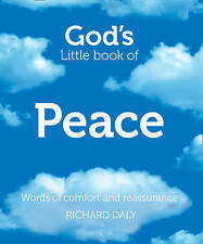 God's Little Book of Peace: Words of Comfort and Reassurance by Richard Daly (P…