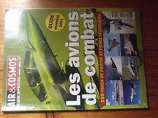 $$ Revue Air & Cosmos HS N°10 Les avions de combat  Guide mondial 2004