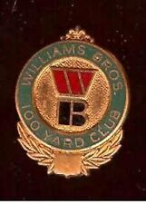 Vintage Williams Bros 100 Yard Club Badge TRACK