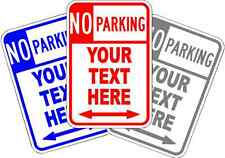 """CUSTOM PERSONALIZED NO PARKING SIGN * NEW * YOUR DESIGN ALUMINUM SIGN 18"""" x 12"""""""