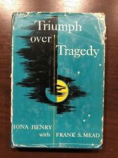 TRIUMPH OVER TRAGEDY by IONA HENRY - FLEMING H. REVELL COMPANY - H/B D/W