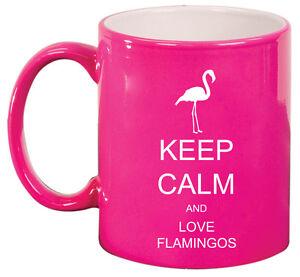 11oz Ceramic Coffee Tea Mug Glass Cup Keep Calm and  Love Flamingos