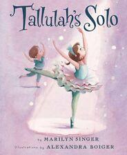 Tallulahs Solo by Marilyn Singer
