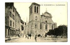 CPA 39 Jura Saint-Claude la cathédrale animé