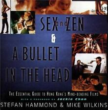 Sex and Zen & A Bullet in the Head: The Essential Guide to Hong Kong's-ExLibrary