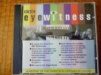BBC EYEWITNESS - A history of the 20th century in sound [2004]