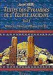 Textes des Pyramides de L'Egypte Ancienne, Tome I: Textes des pyramides d'Ounas
