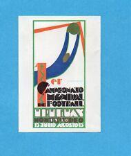 ARGENTINA'78 - PANINI - Figurina n.2- URUGUAY 1930-MANIFESTO/POSTER -Recuperata