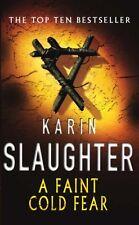 Faint Cold Fear, A,Karin Slaughter