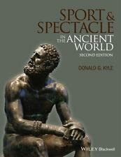 Sport and Spectacle in the Ancient World by Donald G. Kyle (English) Paperback B