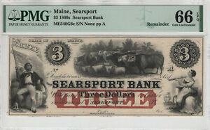 1860 $3 SEARSPORT BANK MAINE OBSOLETE NOTE REMAINDER PMG GEM UNC 66 EPQ (043)