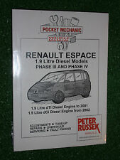 RENAULT ESPACE III IV DIESEL MPV WORKSHOP MANUAL dTi Dci TURBODIESEL 1998-2005
