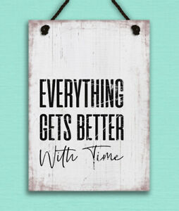metal hanging sign shabby chic rustic Everything Gets Better motivational gift