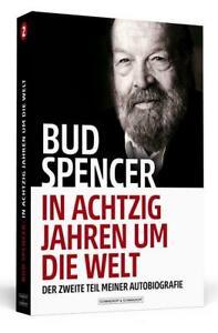 Bud Spencer - In achtzig Jahren um die Welt | Bud Spencer (u. a.) | Taschenbuch