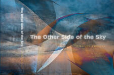 THE OTHER SIDE OF THE SKY RICHARD EHRLICH PHOTOGRAPHY HARDCOVER BOOK NEW!
