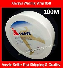 100M Always Waxing Strip Roll Wax Strips Disposable Hair Removal Thick Smooth