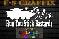 DEL Anti Stick Family Run You Stick Bastards LAV Marine vinyl decal USMC 0313