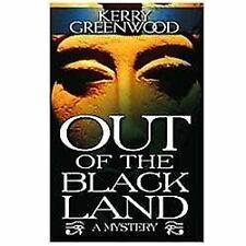 Out of the Black Land by Angela Gerst and Kerry Greenwood (2013, Paperback)