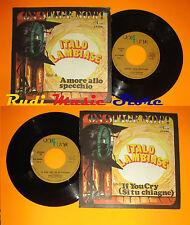 LP 45 7'' ITALO LAMBIASE Amore allo specchio If you cry 1979 italy UNI cd mc dvd