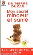 Livre nutrition  mon secret minceur et santé  Dr P. Dukan  book