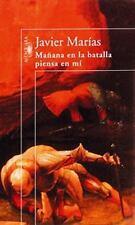 Manana en la batalla piensa en mi (Spanish Edition)