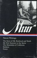 Nature Writings : The Story of My Boyhood and Youth; My First Summer in the S...