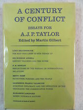 A CENTURY OF CONFLICT 1850-1950 Essays For A.J.P. Taylor Atheneum 1967