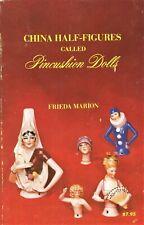 China Half-Figures Pincushion Dolls - Identification Makers Types / Scarce Book