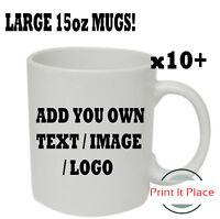 Large 15oz Personalised Mug Custom Photo Logo Cup Image Text Promotional Bulk