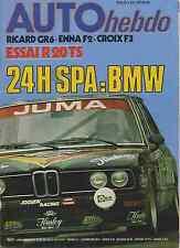 AUTO HEBDO n°73 du 28 Juillet 1977 24 de SPA 500KM RICARD R20TS