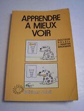 APPRENDRE A MIEUX VOIR PAR LE DOCTEUR SOLEIL . 125 PAGES .
