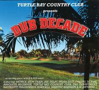 Turtle Bay Country Club Presents Dub Decade, CD, Digi