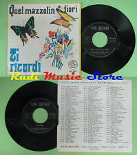 LP 45 7'' SALVATORE IDA' Quel mazzolin di fiorni Ti ricordi SAID no cd mc dvd