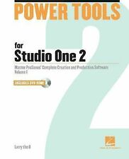 Power Tools for Studio One 2: Master PreSonus' Complete Creation and Performance