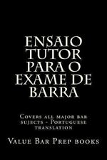Ensaio Tutor para o Exame de Barra : Covers All Major Bar Sujects -...