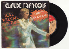 SP CLAUDE FRANCOIS-LOVE WILL CALL THE TUNE-FRENCH