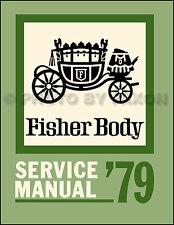 1979 Oldsmobile Body Manual 88 98 Cutlass Supreme Salon Calais Starfire Olds