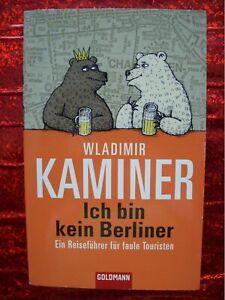 Wladimir Kaminer: Ich bin kein Berliner (Berlin, Reiseführer)